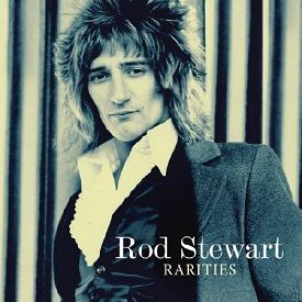 Rod Stewart - Rarities 2013